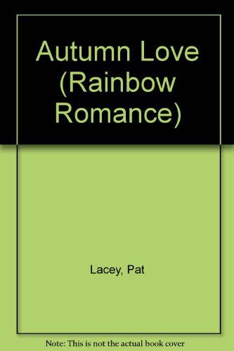 Autumn Love By Pat Lacey