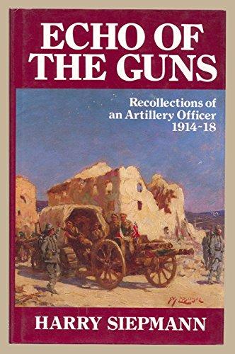 Echo of the Guns By Harry Siepmann