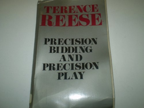 Precision Bidding and Precision Play By Terence Reese