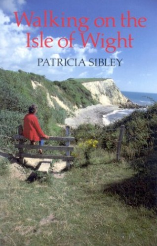 Walking on the Isle of Wight By Patricia Sibley