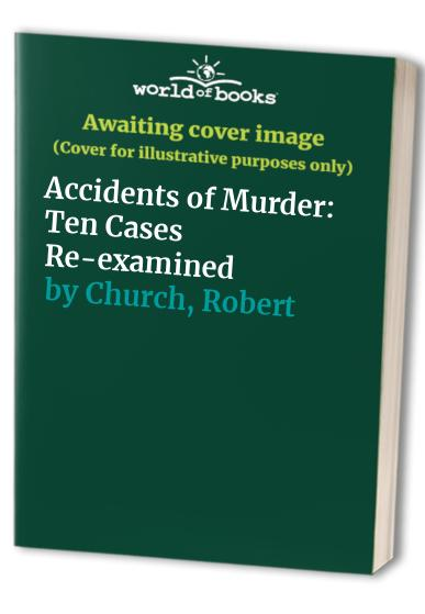 Accidents of Murder By Robert Church