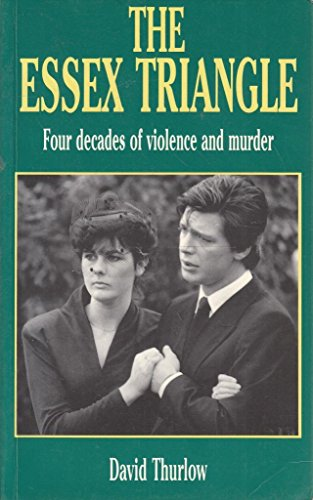 The Essex Triangle By David Thurlow