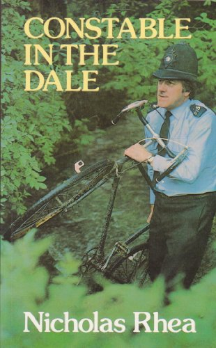 Constable in the Dale By Nicholas Rhea