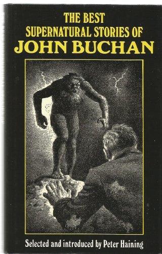 The Best Supernatural Stories By John Buchan