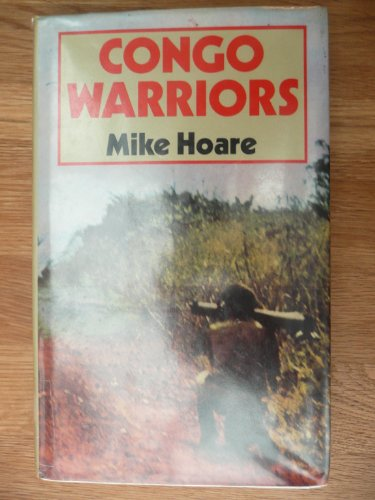 Congo Warriors By Mike Hoare