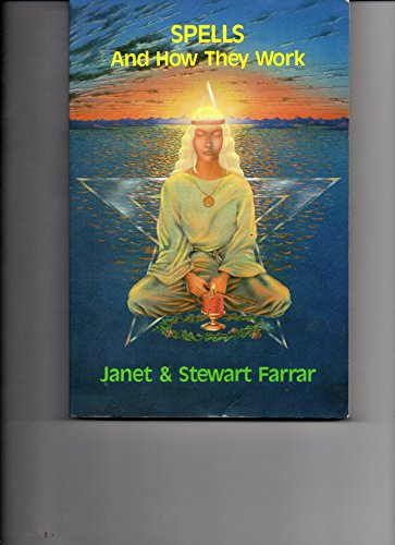 Spells and How They Work by Farrar, Stewart Paperback Book The Cheap Fast Free