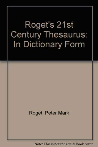Roget's 21st Century Thesaurus By Peter Mark Roget