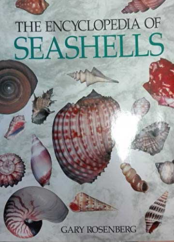The Encyclopedia of Seashells By Gary Rosenberg