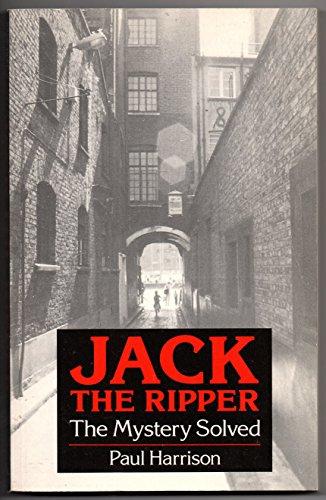 Jack the Ripper By Paul Harrison