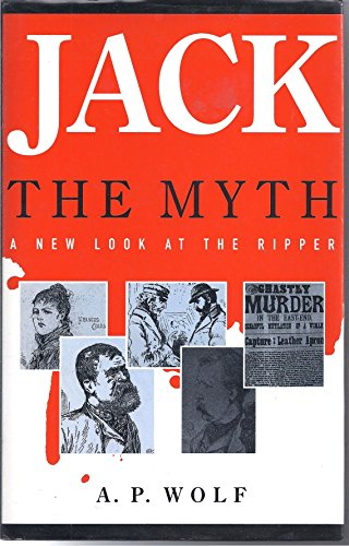 Jack the Myth By A.P. Wolf