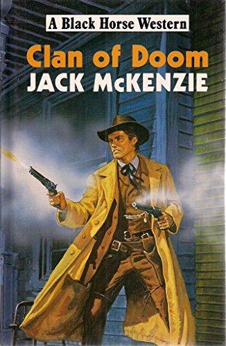 Clan of Doom By Jack McKenzie