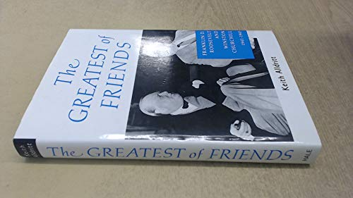 The Greatest of Friends By Keith Alldritt