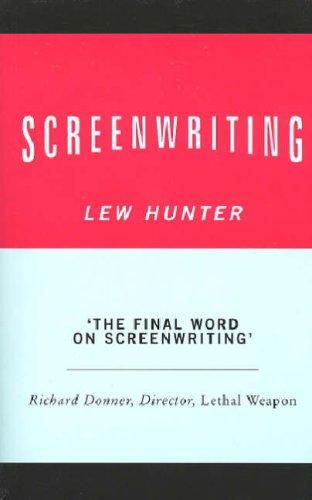 Screenwriting By Lew Hunter
