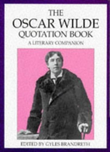 The Oscar Wilde Quotation Book By Oscar Wilde