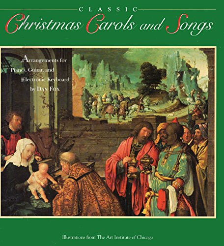 Classic Christmas Carols and Songs By Dan Fox