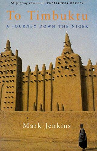 To Timbuktu By Mark Jenkins