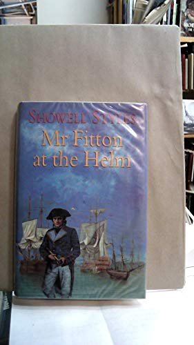 Mr. Fitton at the Helm By Showell Styles F.R.G.S., Lt. Commander