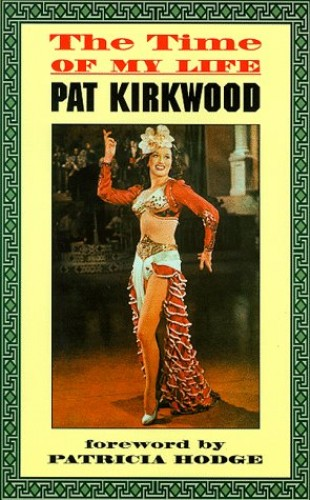 The Time of My Life By Pat Kirkwood