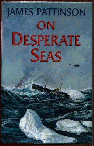 On Desperate Seas By James Pattinson