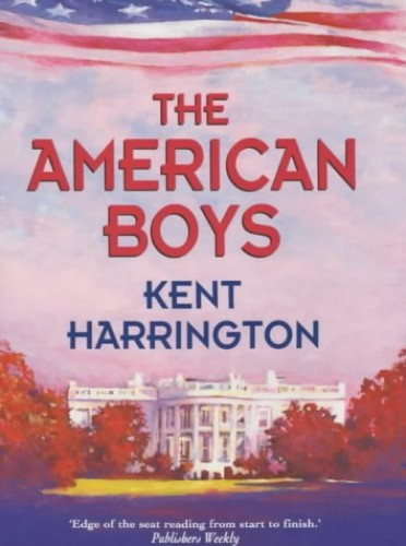The American Boys By Kent Harrington