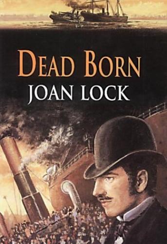 Dead Born By Joan Lock