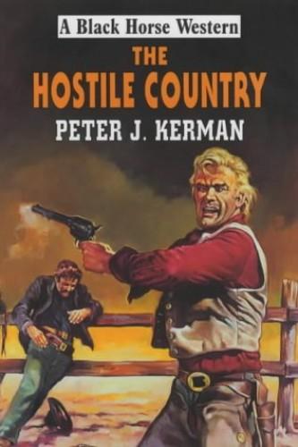 The Hostile Country By Peter J. Kerman