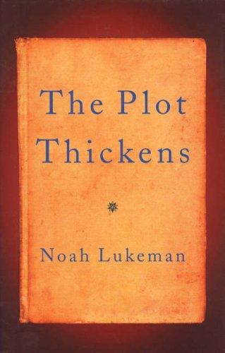 The Plot Thickens By Noah Lukeman