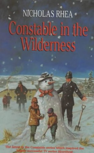 Constable in the Wilderness By Nicholas Rhea