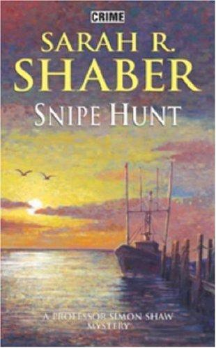 Snipe Hunt By Sara R. Shaber