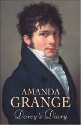 Darcy's Diary By Amanda Grange