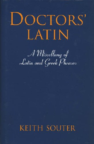 Doctors Latin By Keith M. Souter