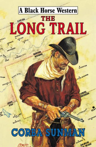 The Long Trail By Corba Sunman