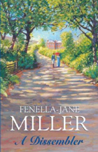A Dissembler By Fenella-Jane Miller