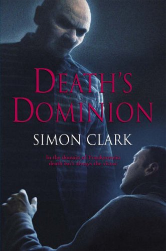 Death's Dominion By Simon P. Clark