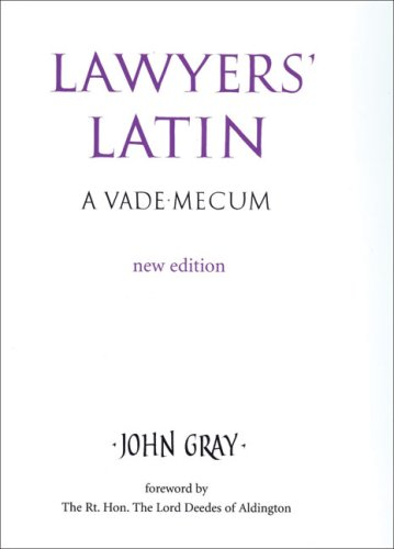 Lawyer's Latin By John Gray