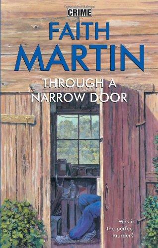 Through a Narrow Door By Faith Martin