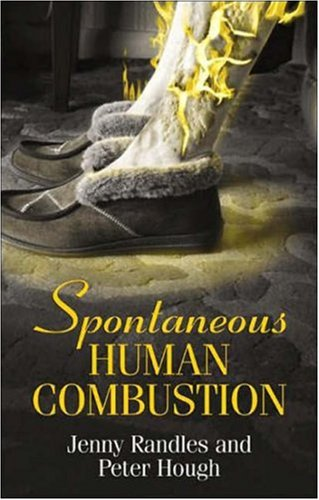 Spontaneous Human Combustion By Jenny Randles