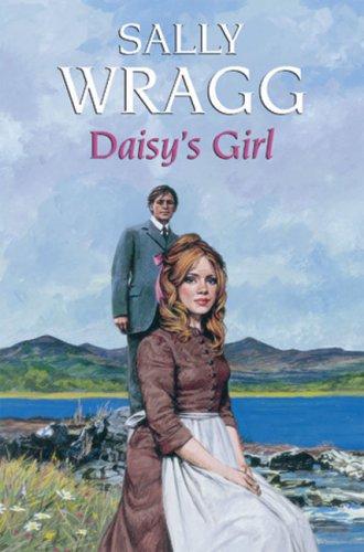 Daisy's Girl By Sally Wragg