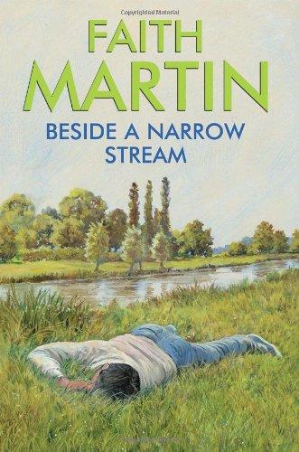 Beside a Narrow Stream By Faith Martin