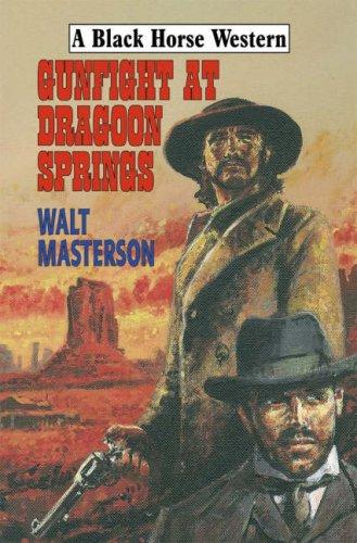 Gunfight at Dragoon Springs by Walt Masterson Hardback Book The Cheap Fast Free