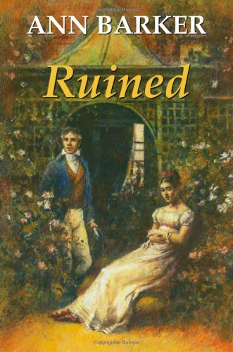 Ruined By Ann Barker