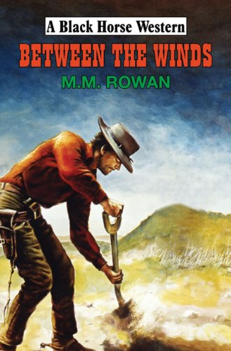 Between the Winds By M.M. Rowan