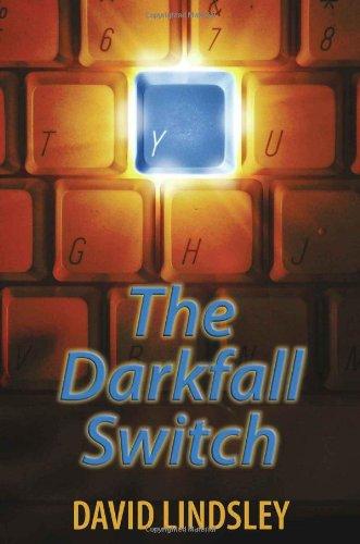 The Darkfall Switch By David Lindsley