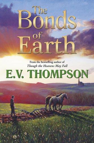 Bonds of Earth By E. V. Thompson