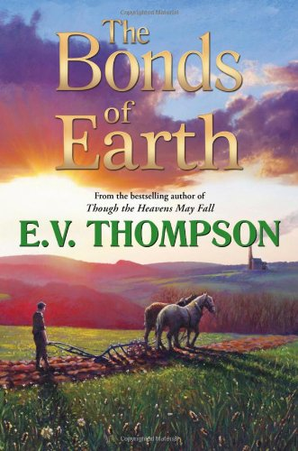 The Bonds of Earth By E. V. Thompson