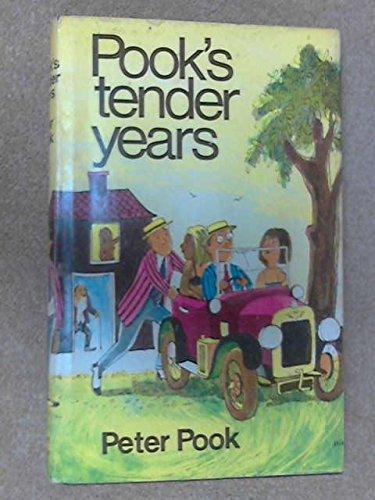 Pook's Tender Years By Peter Pook
