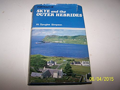 Portrait of Skye and the Outer Hebrides By W. Douglas Simpson