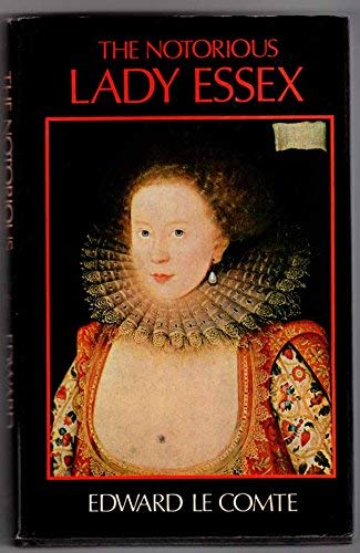Notorious Lady Essex By Edward le Comte
