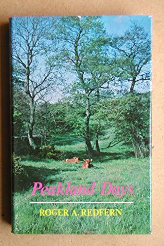 Peakland Days By Roger A. Redfern