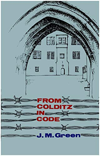 From Colditz in Code By Julius Morris Green